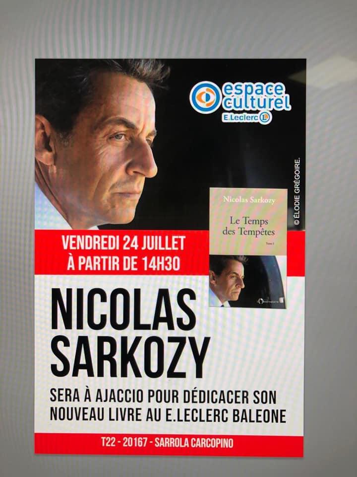 Nicolas Sarkozy En Dedicace A Ajaccio Pour La Sortie De Son Nouveau Livre De Quoi Je Me Mel
